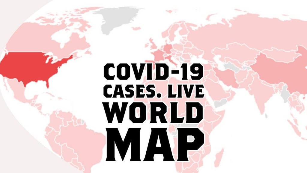 COVID-19 Live World Map With Latest Numbers of Confirmed Corona Infections Deaths